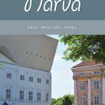 Minu Narva. Kahe maailma vahel