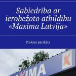 Sabiedrība ar ierobežotoatbildību «Maxima Latvija». Prakses parskāts