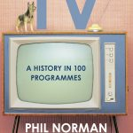 A History of Television in 100 Programmes