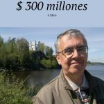 $ 300 millones. 4 libro